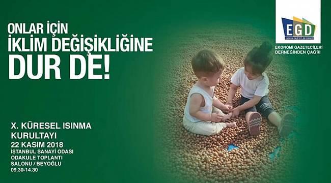 Küresel Isınma Kurultayı İstanbul'da: DAVETLİSİNİZ