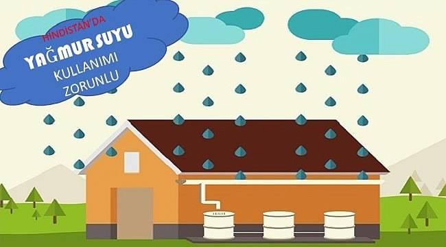 Yağmur sularını kullanmalıyız