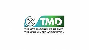 Türkiye Madenciler Derneği: 27-30 Mart'ta düzenleniyor