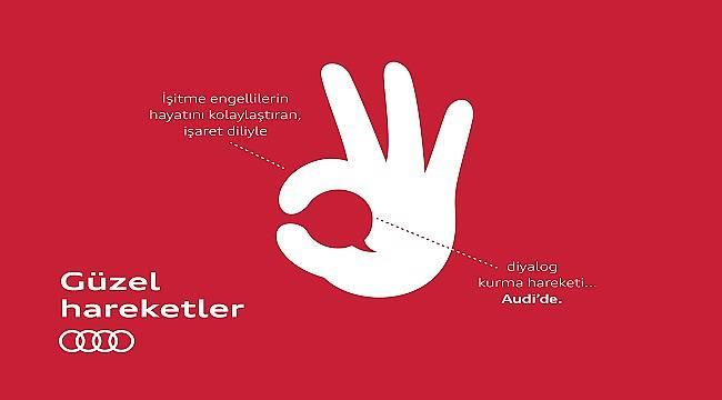 Audi Türkiye 'İşaret Dili' eğitimi vermeye başladı!