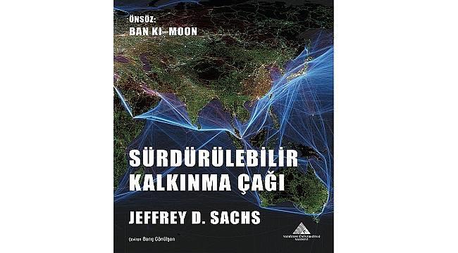 Sürdürülebilir Kalkınmanın Öncüsü Jeffrey D. Sachs  Yeditepe Üniversitesi'nde!