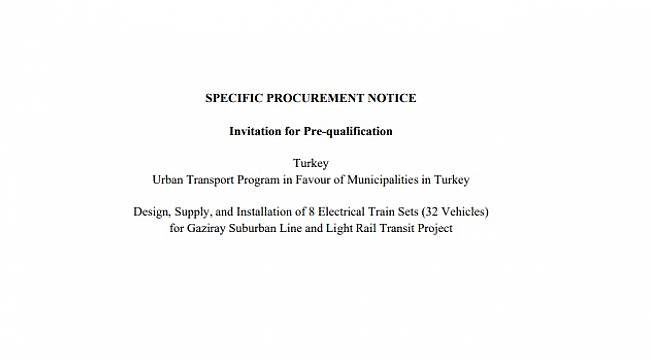 Design, Supply, and Installation of 8 Electrical Train Sets for Gaziray Suburban Line and Light Rail Transit Project