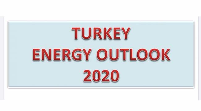 Energy news frım Turkey... Turkey Energy Outlook 2020!
