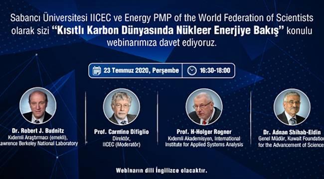 'Kısıtlı Karbon Dünyasında Nükleer Enerjiye Bakış'' webinarı...