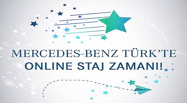 Mercedes - Benz Türk 'Online Staj...'