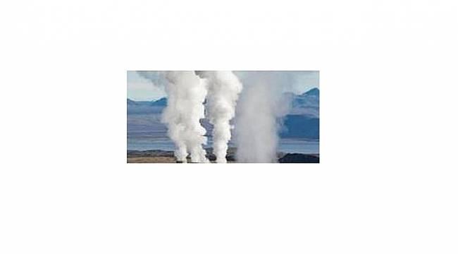 Jeotermal saha ihaleleri yapılacak - ANKARA!