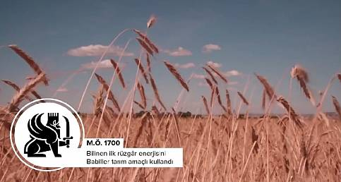 Rüzgar enerjisinin ilk tarihi: GE TÜRKİYE HAZIRLADI