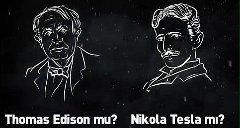 Enerji Bakanlığı sordu: Thomas Edison mu? Nikola Tesla mı?